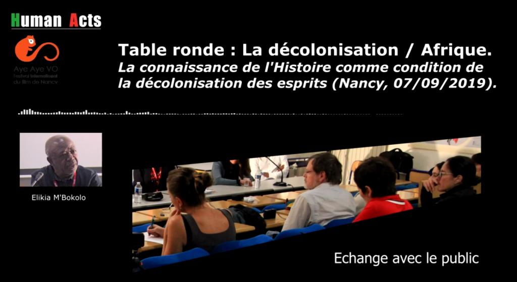 Roundtable discussion: decolonisation / Table ronde : La décolonisation / Afrique (Nancy, 07/09/2019)